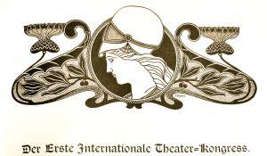 Der ERste Internationale Theater-Kongress