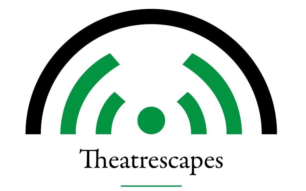Theatrescapes Podcast Logo 2021